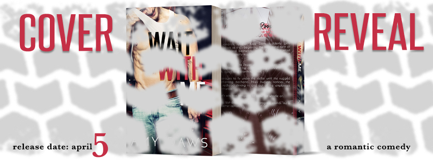 Cover Reveal: Wait With Me by Amy Daws