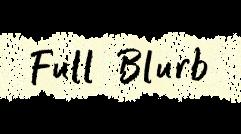 full blurb.png